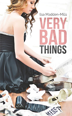 Buzz Release Event: Promo/Excerpt + Giveaway – Very Bad Things by Ilsa Madden-Mills