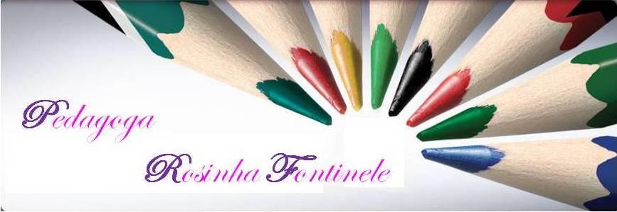 Pedagoga Rosinha Fontinele