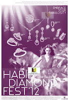 Habib Diamond Fest until 1 MAY 2012