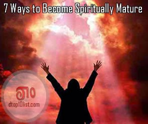 Top 7 Ways to Become Spiritually Mature