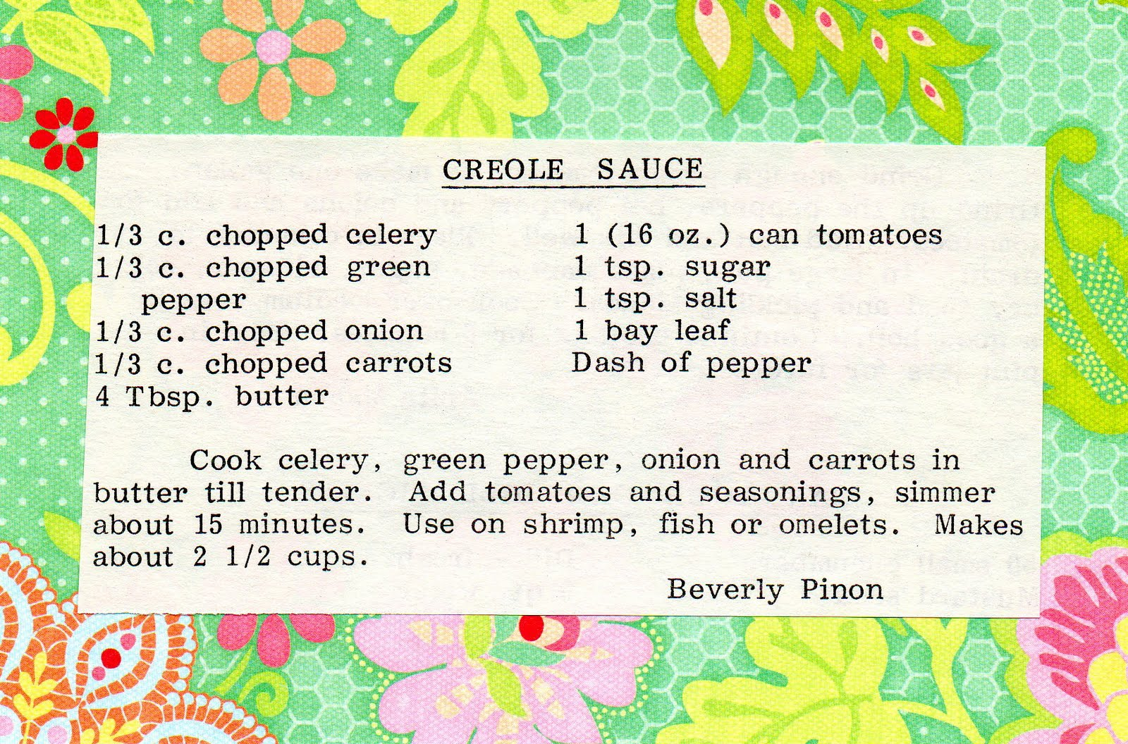The Charms of Ordinary Days: Creole Sauce!