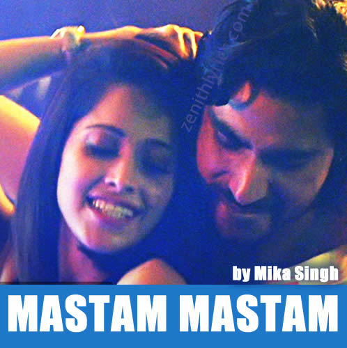 Mastam Mastam - Mika Singh