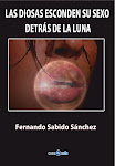 MI  POEMARIO:  LAS DIOSAS ESCONDEN SU SEXO DETRÁS DE LA LUNA  ISBN 978-84-937735-9-5