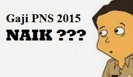 Kenaikan Gaji PNS TNI POLRI 2015 Pemerintahan Presiden Jokowi