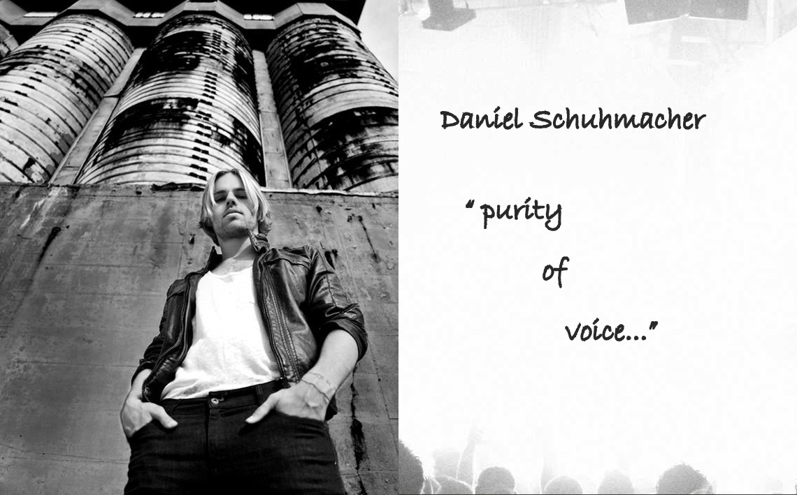 Daniel Schuhmacher... Purity of Voice...