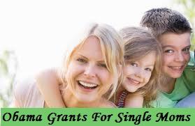 Obama Grants For Single Moms