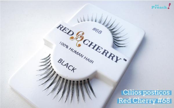 Testei cílios postiços - #68 Red Cherry - review - resenha - efeito dramático