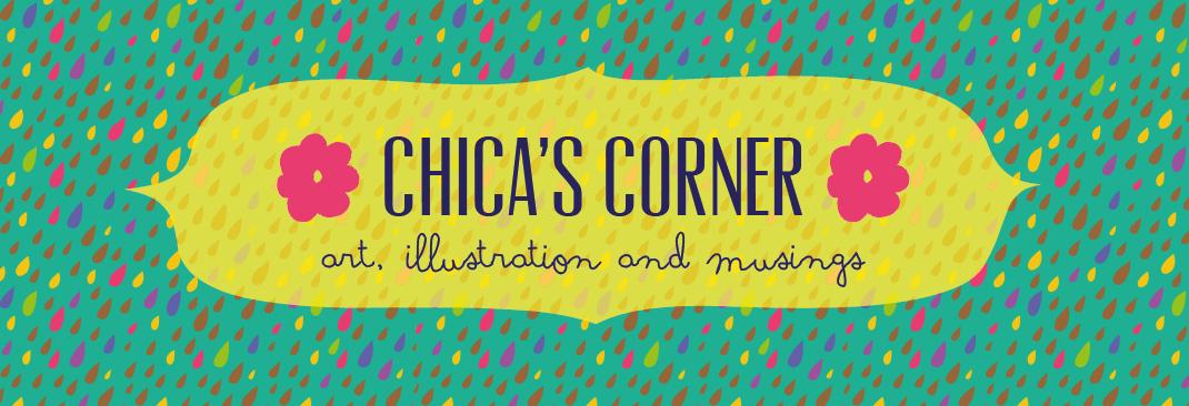 Chica's Corner