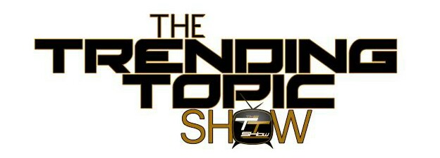 The Trending Topic Show
