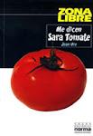 [El Libro] Me dicen Sara Tomate