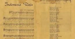 Lagu Kebangsaan Indonesia Raya Sejarah Penciptaan Penggunaan