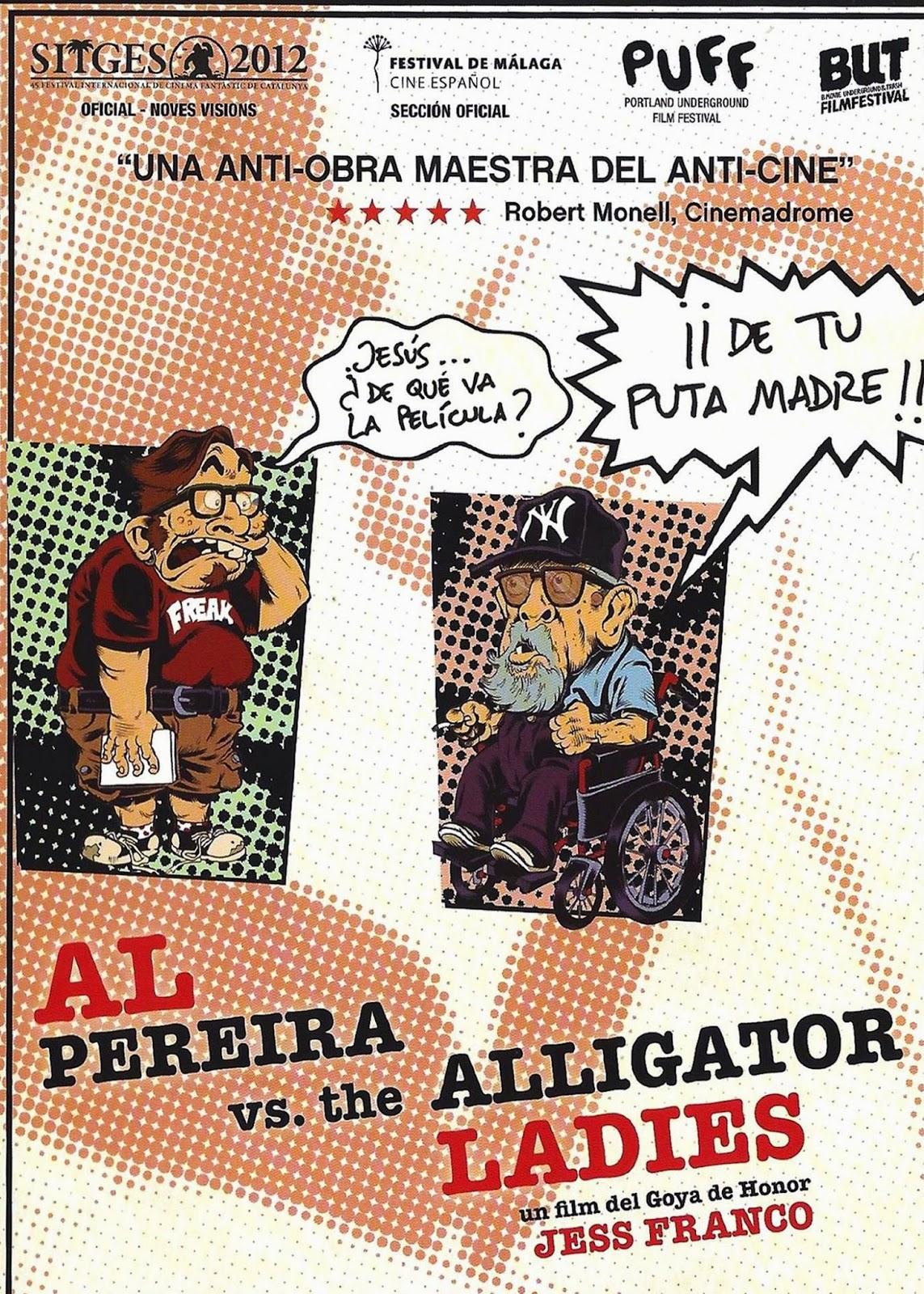 Al Pereira vs. the Alligator Ladies (2012)