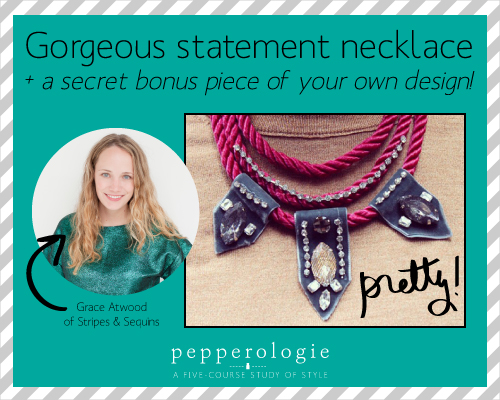 StyleAndPepperBlog.com : : Pepperologie // DIY Statement Jewelry