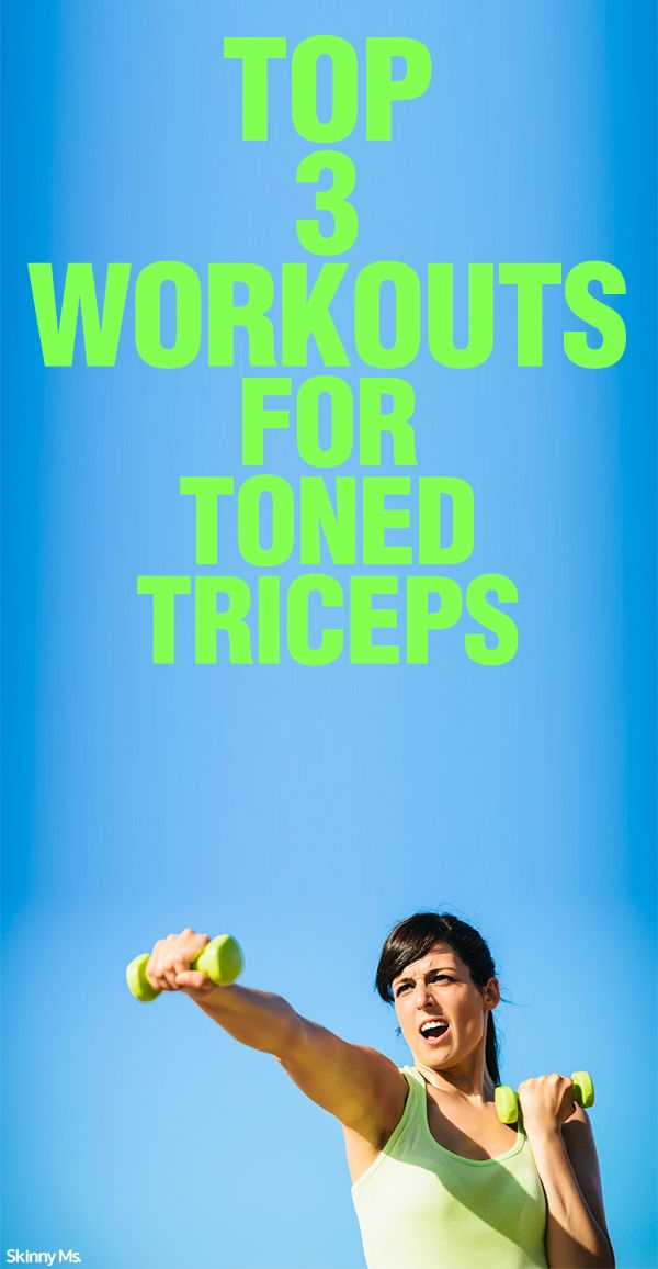 Top 3 Workouts for Toned Triceps