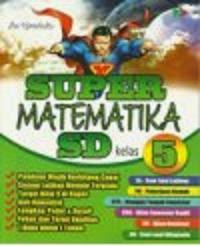 Buku Super Matematika Kelas 5 SD Murah
