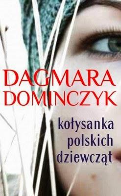 http://datapremiery.pl/dagmara-dominczyk-kolysanka-polskich-dziewczat-the-lullaby-of-polish-girls-premiera-ksiazki-7181/