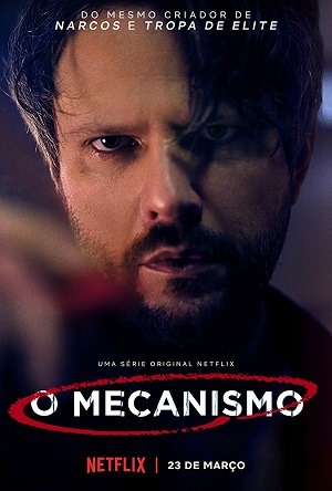 O Mecanismo - 1ª Temporada Séries Torrent Download capa