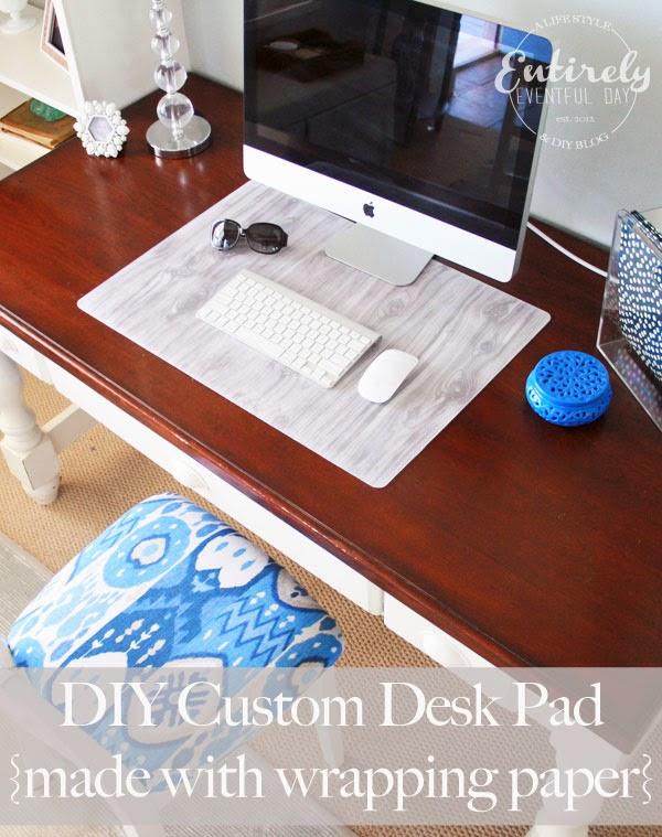 How to make a Custom Desk Pad Part Two Entirely Eventful Day