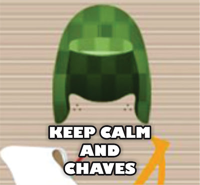 Keep calm and Chaves