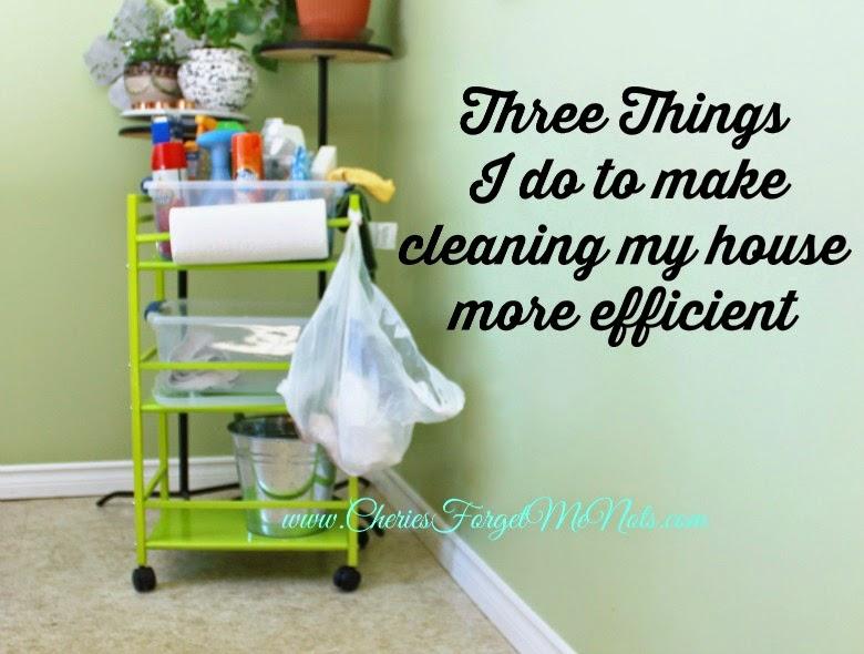 www.cheriesforgetmenots: three things i do to make cleaning my