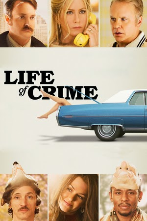 Poster Life of Crime 2013