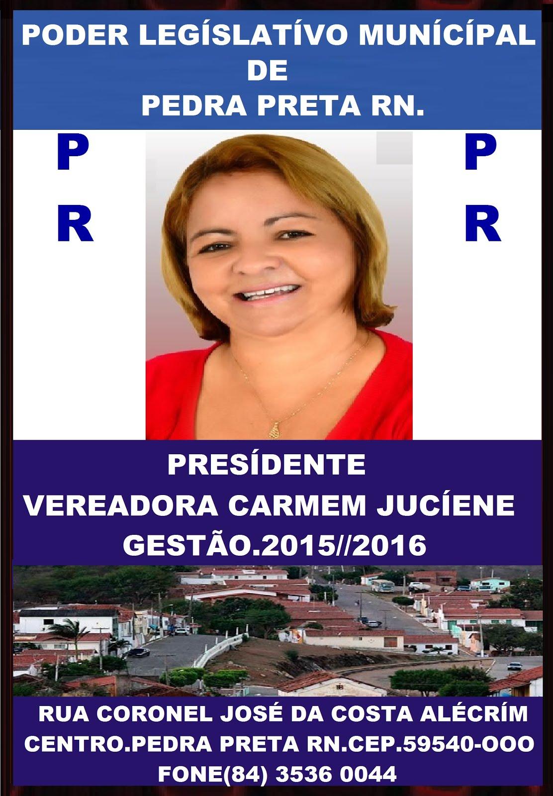 VEREADORA CARMEM JUCIENE PEDRA PRETA