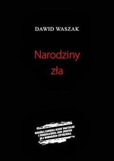 """36. """"Narodziny zła"""" Dawid Waszak"""