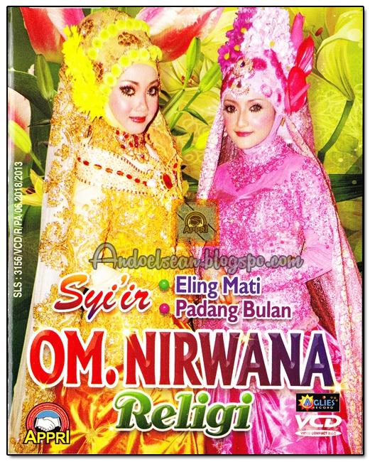 Download Lagu Goyang Nasi Padang 2: Dangdut Koplo Religi Om Nirwana 2013