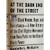 At the Dark End of the Street: Black Women, Rape, and Resistance--A New History of the Civil Rights Movement from Rosa Parks to the Rise of Black Power by Danielle L. McGuire