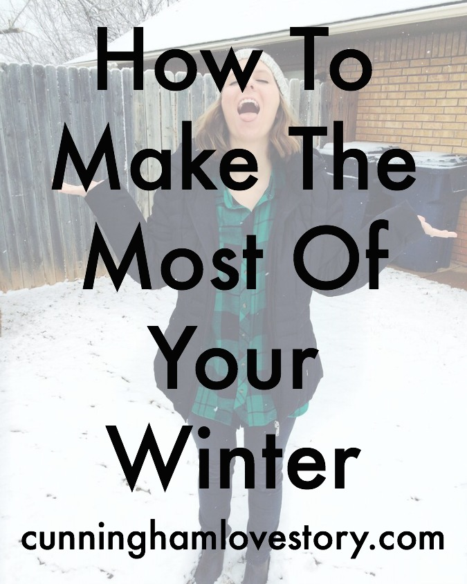 How_To_Make_The_Most_Of_Your_Winter