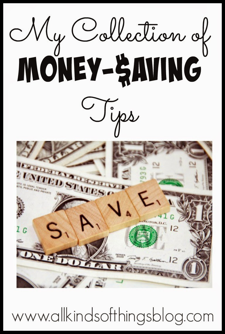 My Collection of Money Saving Tips