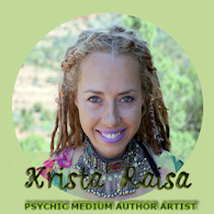 Krista Raisa - Psychic Medium/Author/Artist