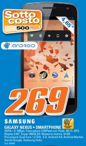 In offerta lo smartphone Galaxy Nexus venduto nel volantino di metà Giugno di Saturn con una disponibilità di 500 pezzi