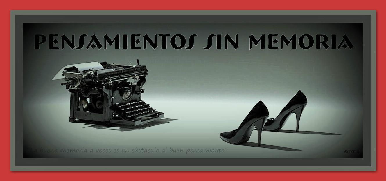 PENSAMIENTOS SIN MEMORIA
