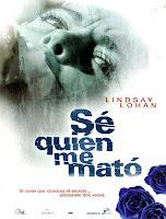 Sé Quién Me Mató (2007)