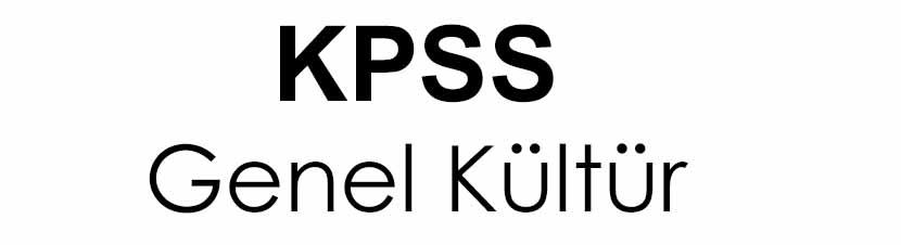 KPSS Genel Kültür Soru ve Cevaplar