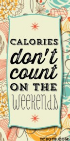Weekend Calories