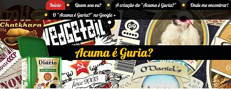 http://www.acumaeguria.blogspot.com.br/