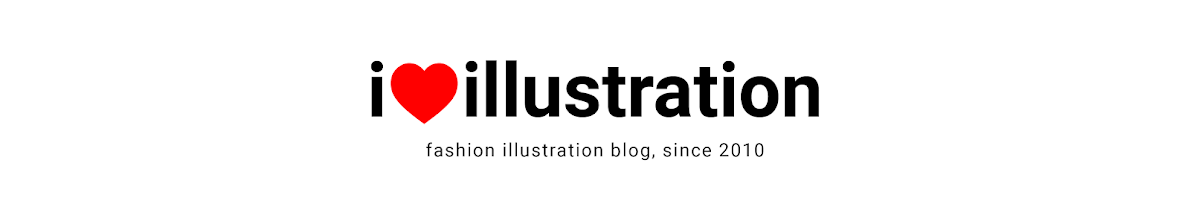 I  LOVE ILLUSTRATION /// curated fashion illustration blog