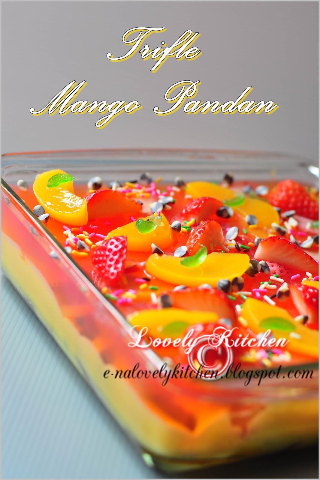 trifle yang pertama di Lovely Kitchen walaupun dah banyak kali buat ...