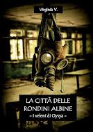 «La città delle rondini albine - I veleni di Oysya (Vol. 1) »