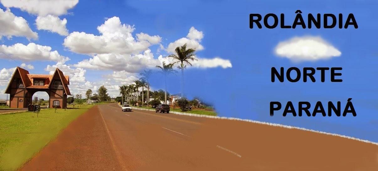 ROLÂNDIA - NORTE DO PARANÁ