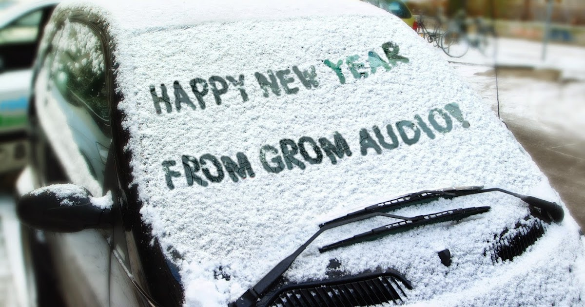 gromaudio: GROM Audio wishes a Happy New Year!