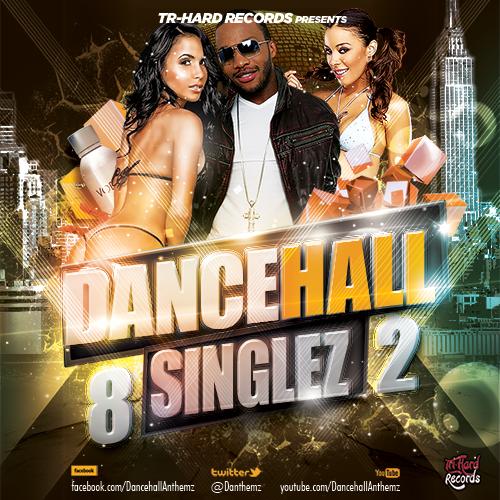 Dancehall Singlez Vol 82