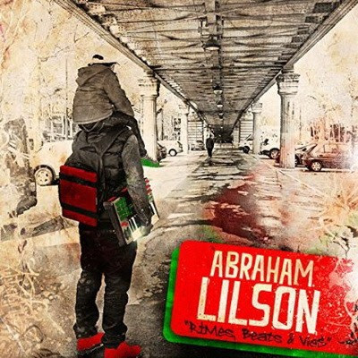 Abraham Lilson - Rimes, Beats & Vies (2015)