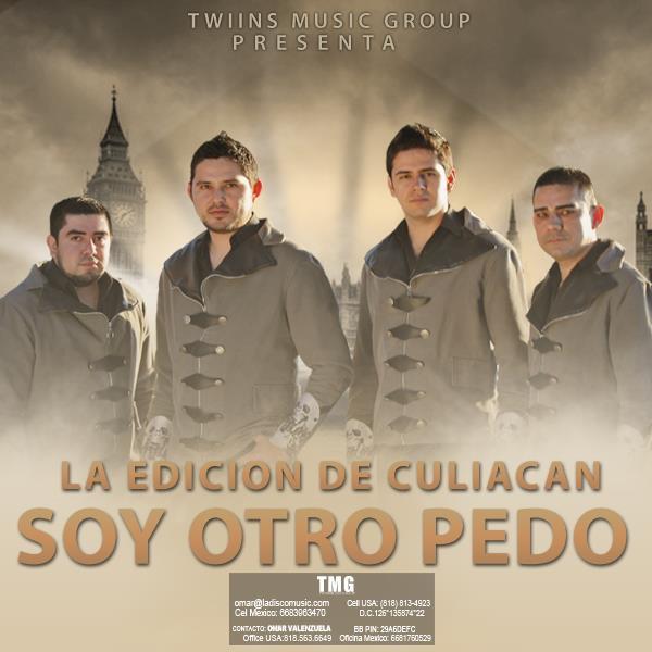 La Edicion De Culiacan - Soy otro pedo (2013)