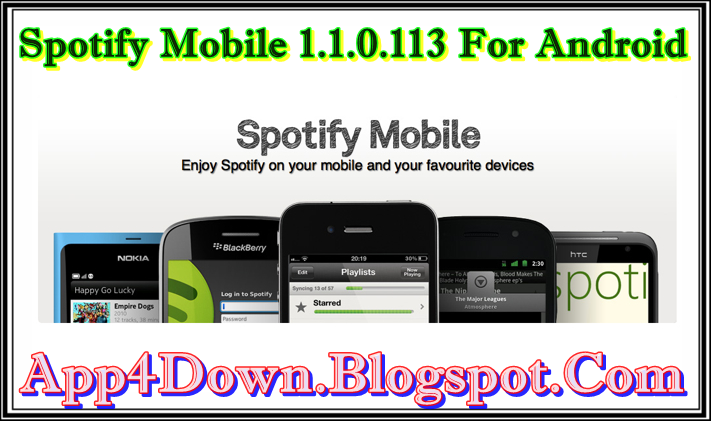 Download Spotify Mobile 1.1.0.113 For Android APK New Update