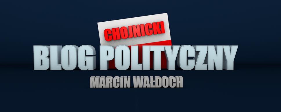 Chojnicki Blog Polityczny