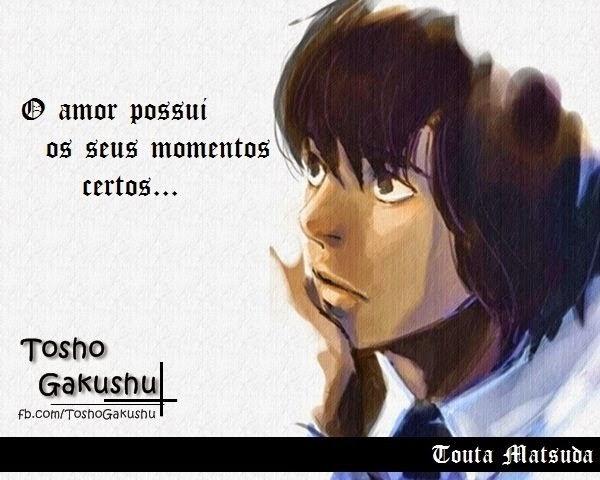 O Amor E Seus Momentos Frases Animes Gakushu