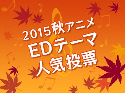 50 Lagu Ending Anime Fall (Musim Gugur) 2015 Terbaik Versi Akiba Souken